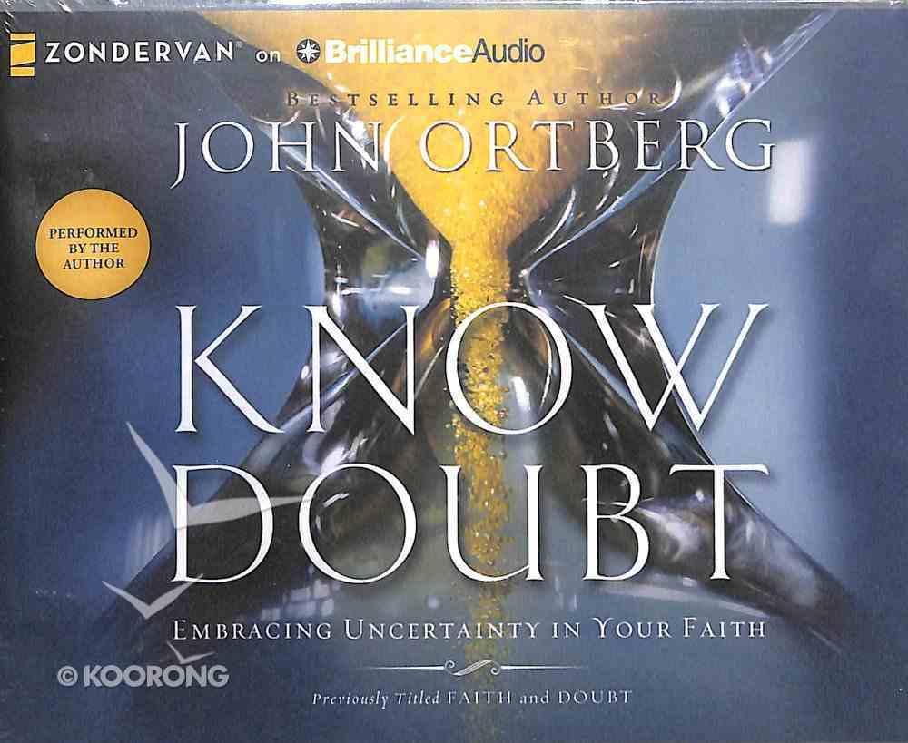 Know Doubt (Unabridged, 4 Cds) CD