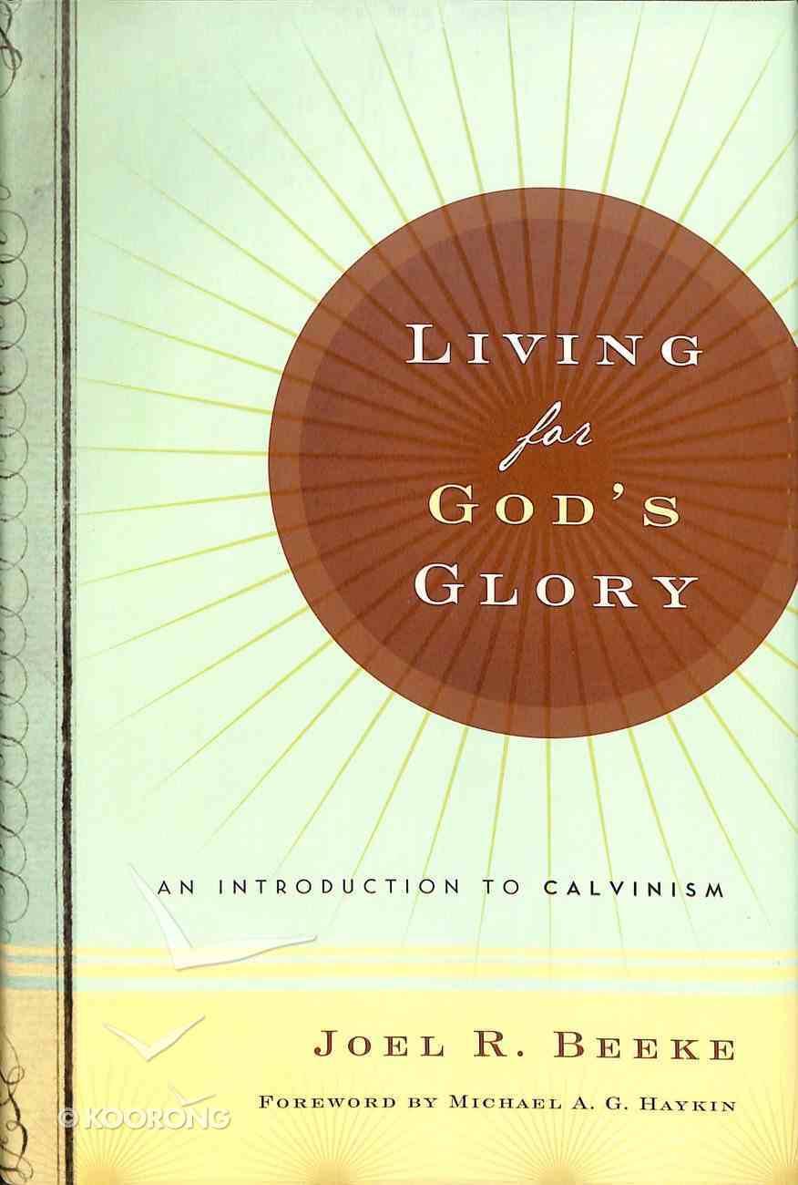 Living For God's Glory Hardback