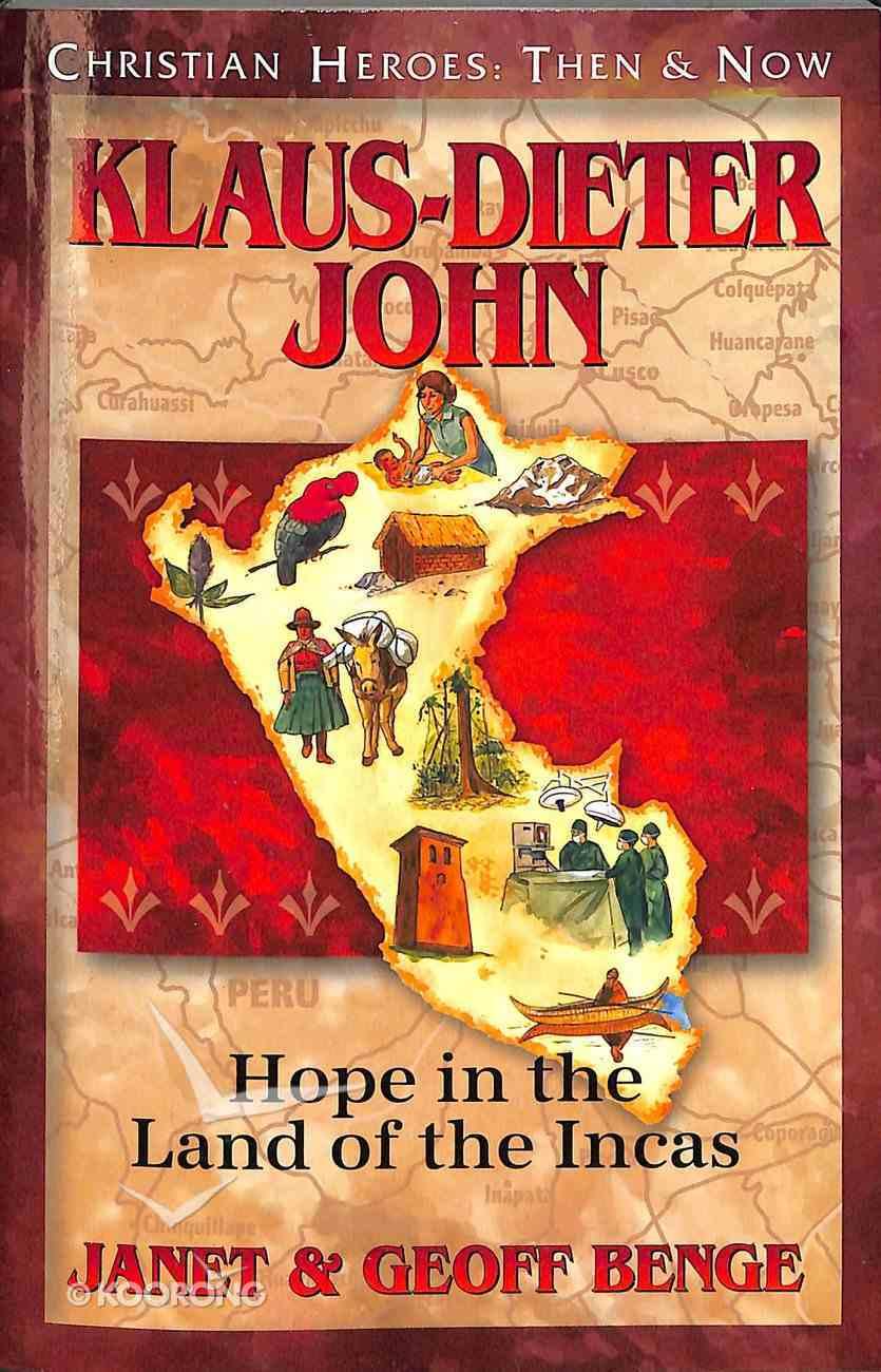 Klaus-Dieter John (Christian Heroes Then & Now Series) Paperback