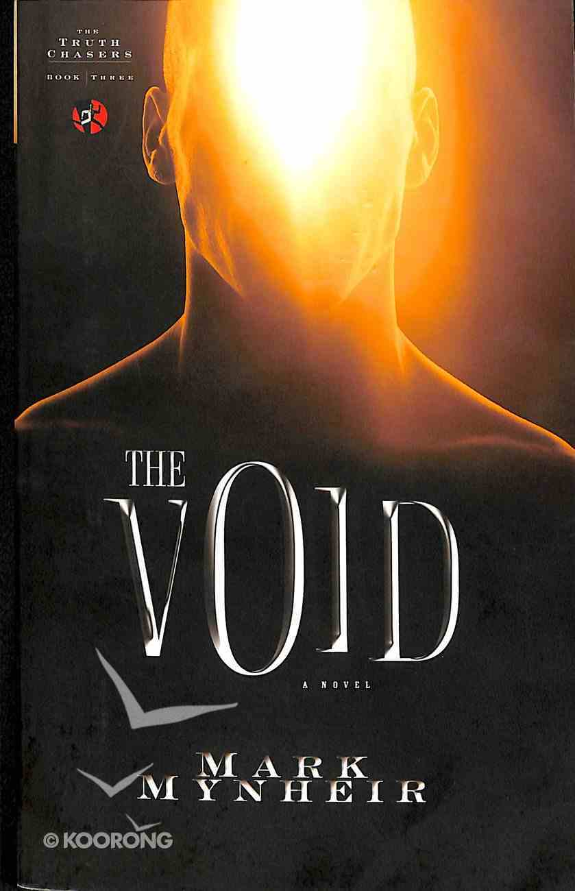 The Void (#03 in Truth Chasers Series) Paperback
