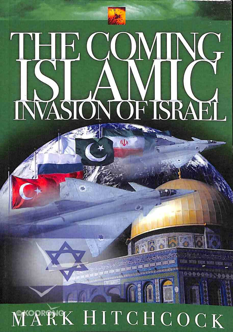 The Coming Islamic Invasion of Israel Paperback