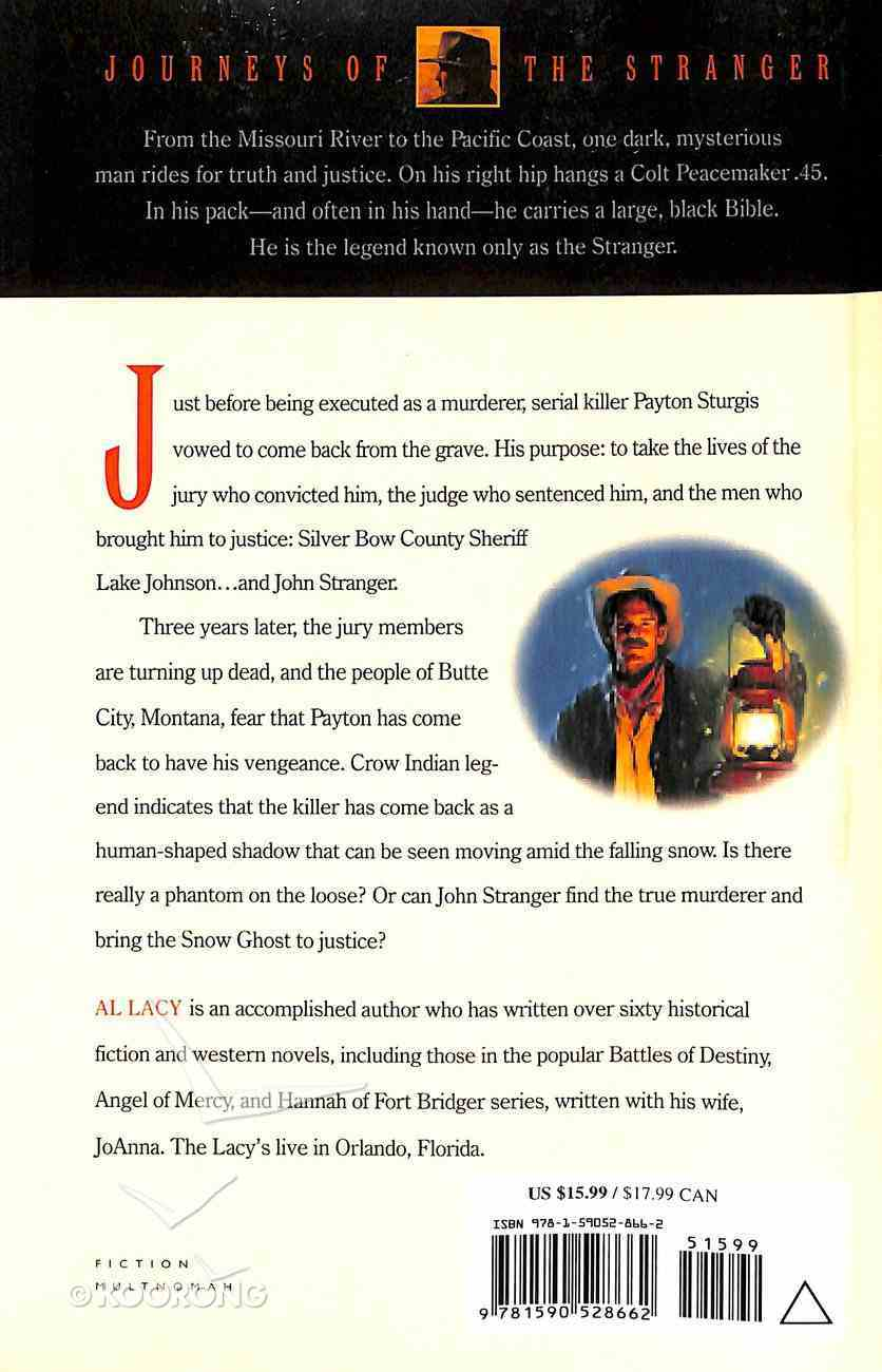 Snow Ghost (#07 in Journeys Of The Stranger Series) Paperback