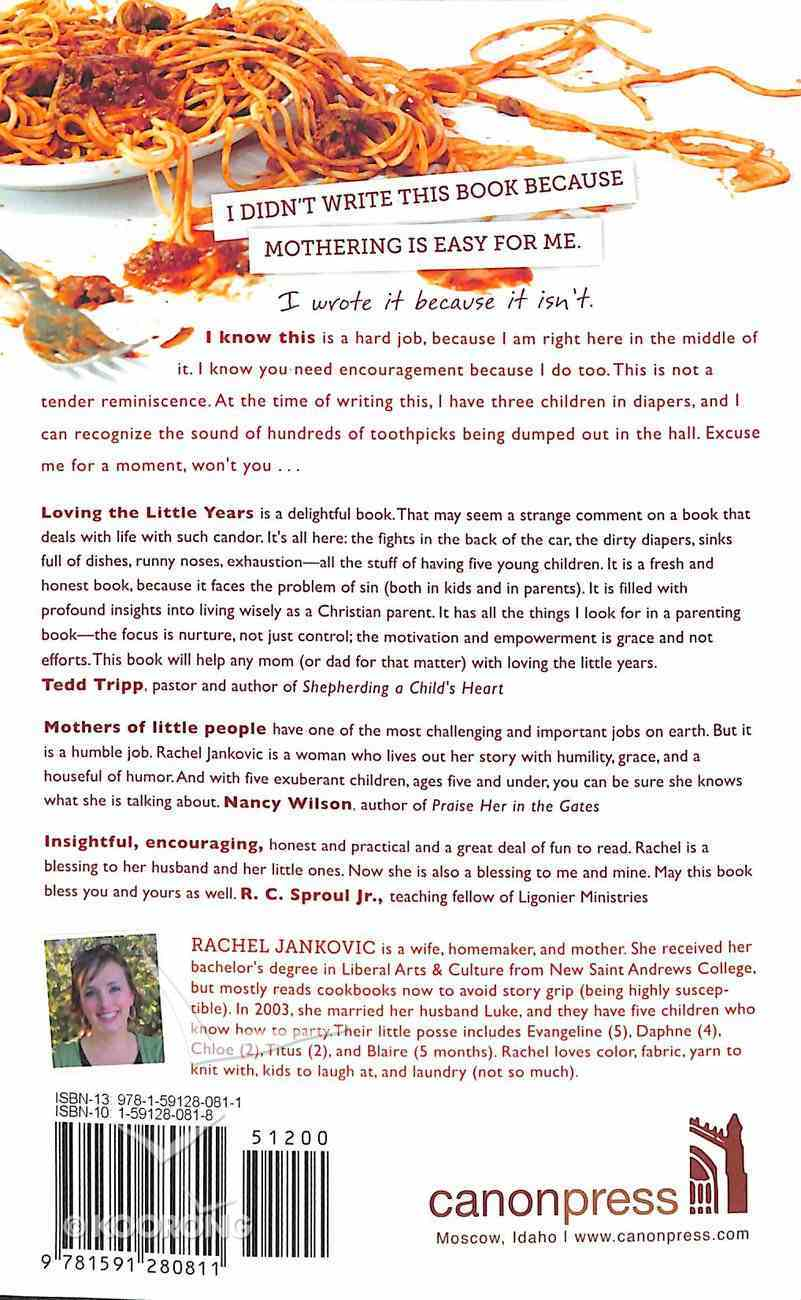 Loving the Little Years: Motherhood in the Trenches Paperback