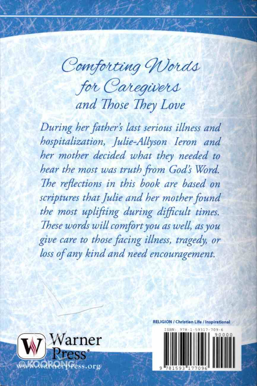 Care & Share: Comforting Words For Caregivers and Those They Love (Caregivers) (Care & Share The Heart Of God Series) Booklet
