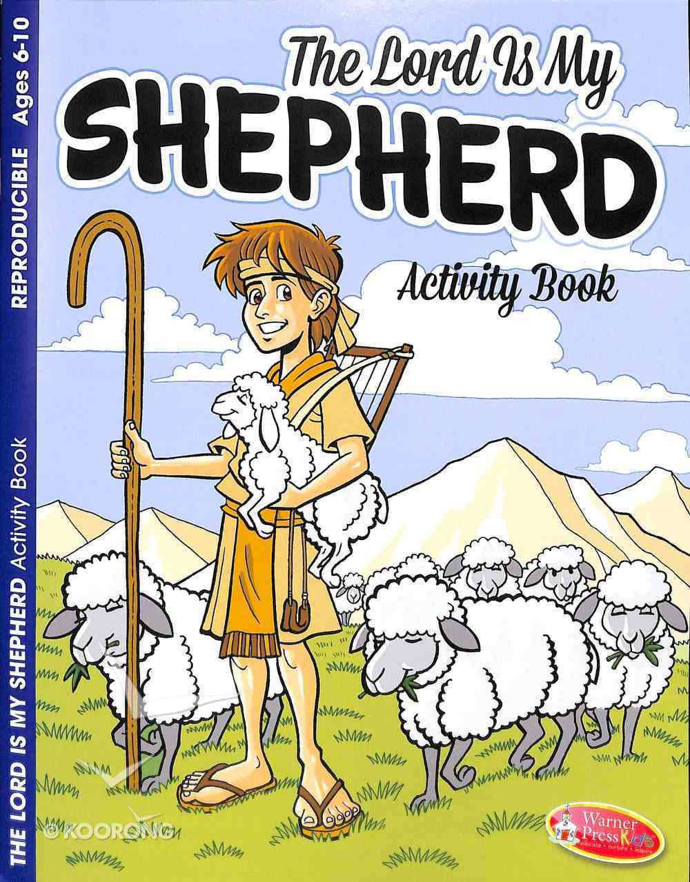 The Lord is My Shepherd (Ages 6-10, Reproducible) (Warner Press Colouring & Activity Books Series) Paperback