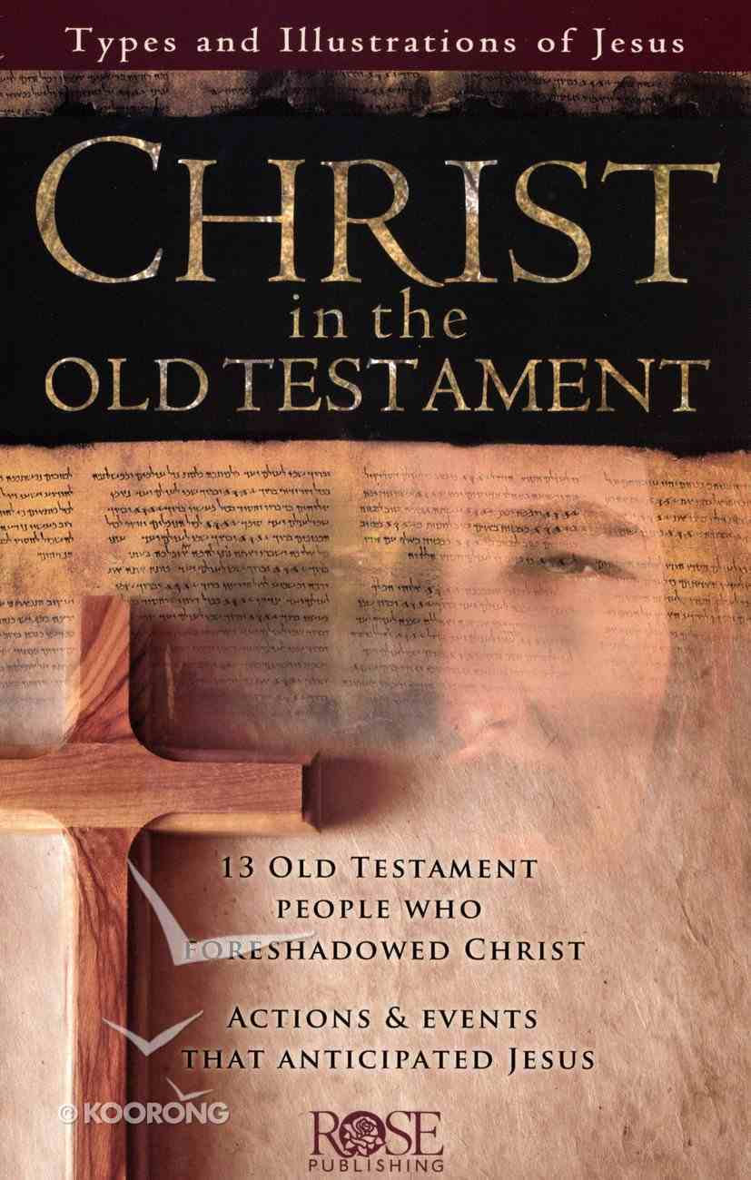 Christ in the Old Testament (Rose Guide Series) Booklet