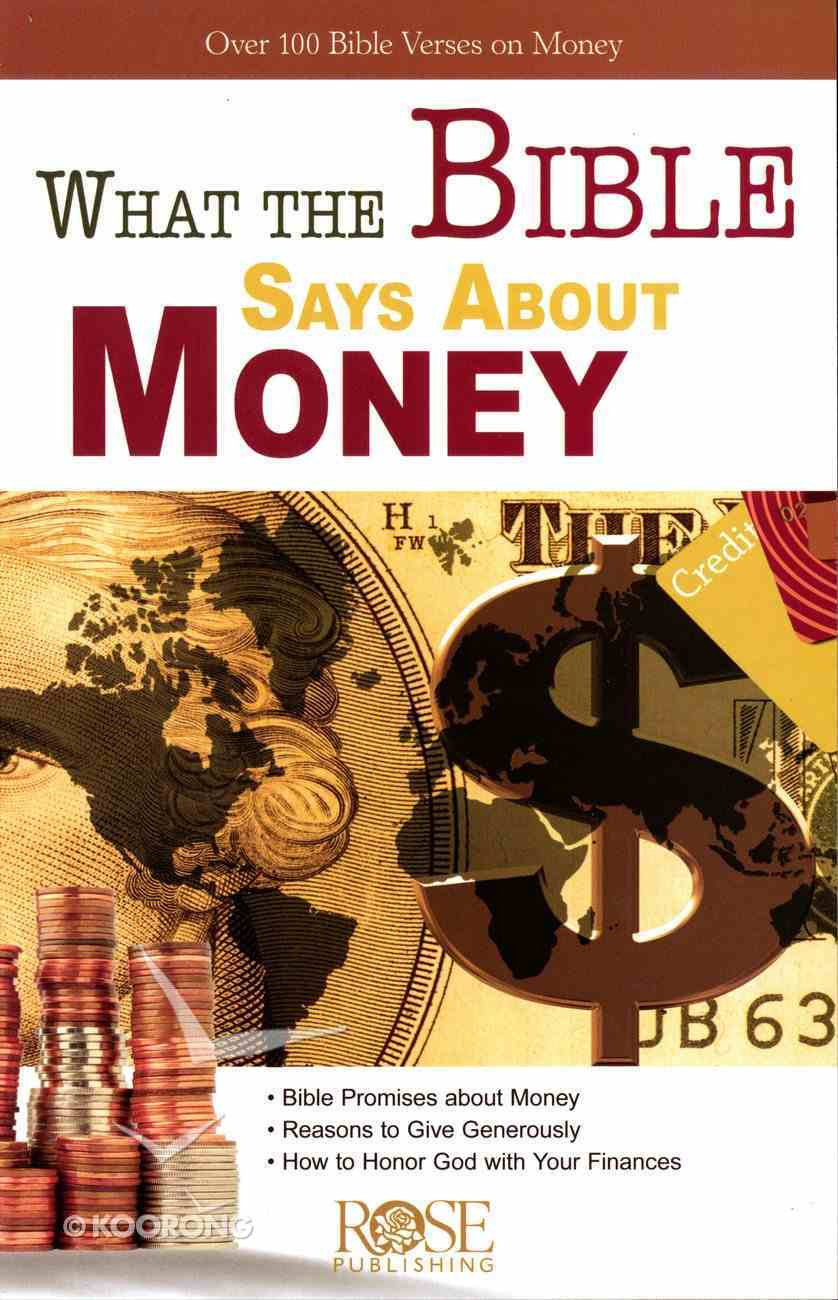 What the Bible Says About Money (Rose Guide Series) Pamphlet