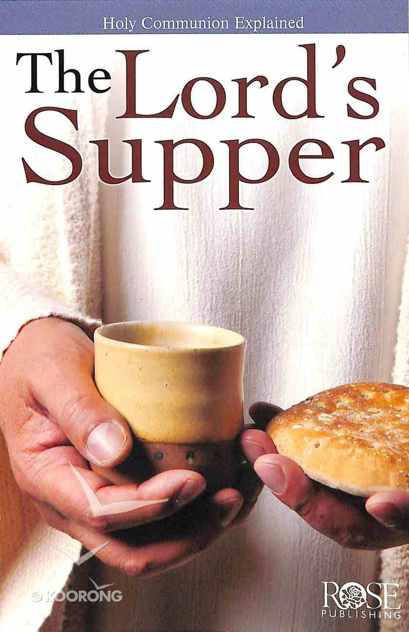 The Lord's Supper (Rose Guide Series) Pamphlet