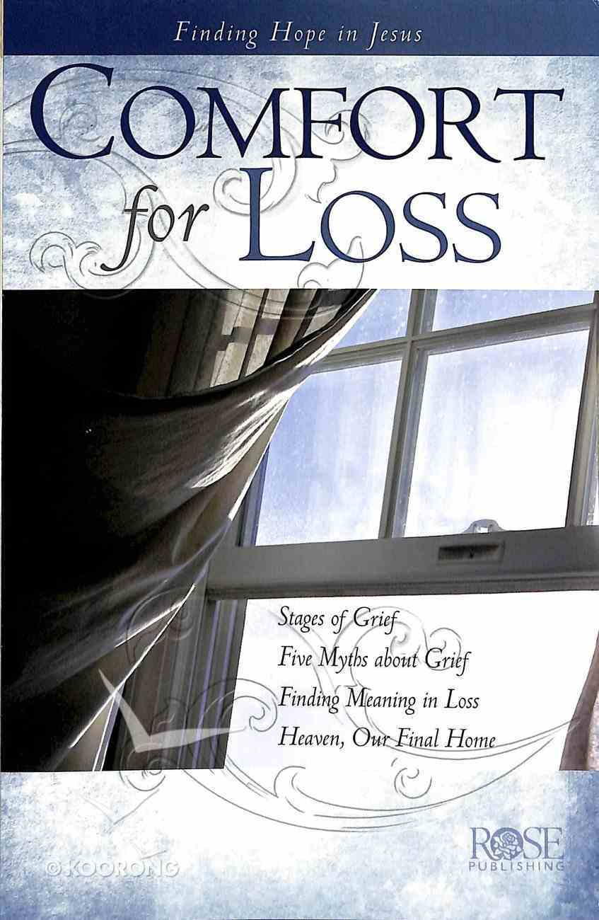 Comfort For Loss (Rose Guide Series) Pamphlet