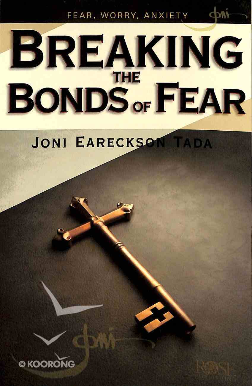Breaking the Bonds of Fear (Rose Guide Series) Pamphlet