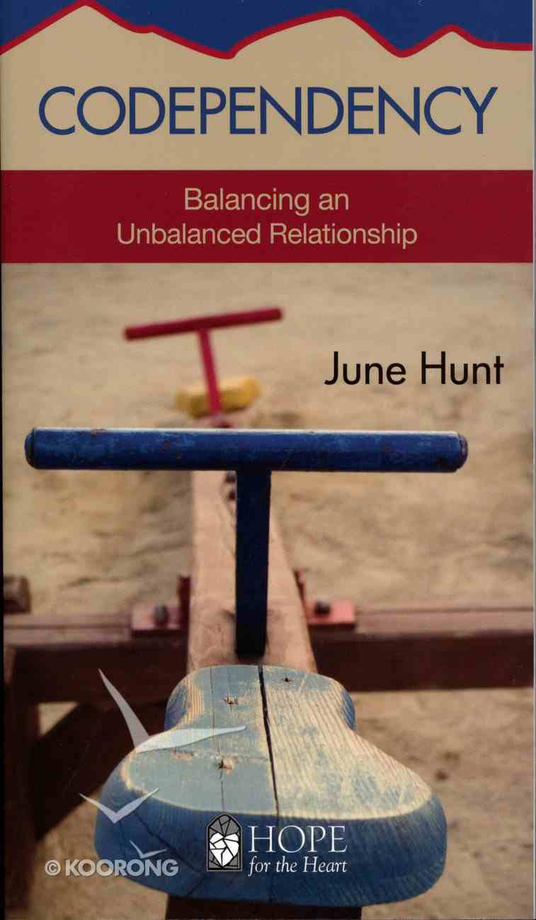Codependency (Hope For The Heart Series) Paperback