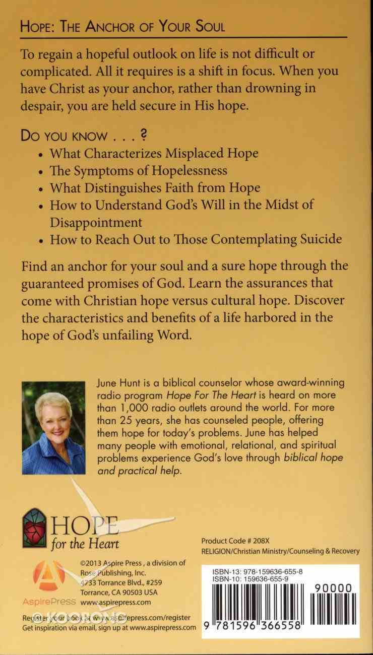 The Hope - Anchor to Your Soul (Hope For The Heart Series) Paperback
