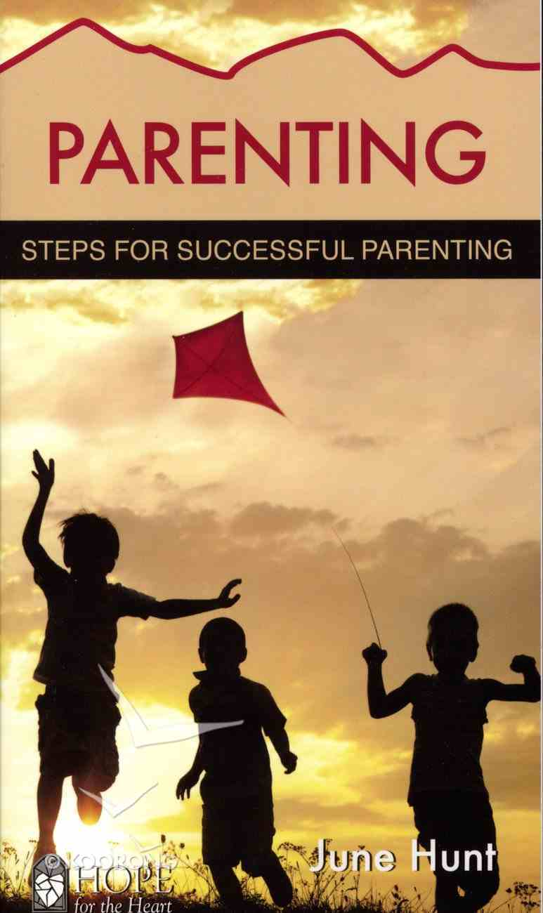 Parenting (Hope For The Heart Series) Paperback
