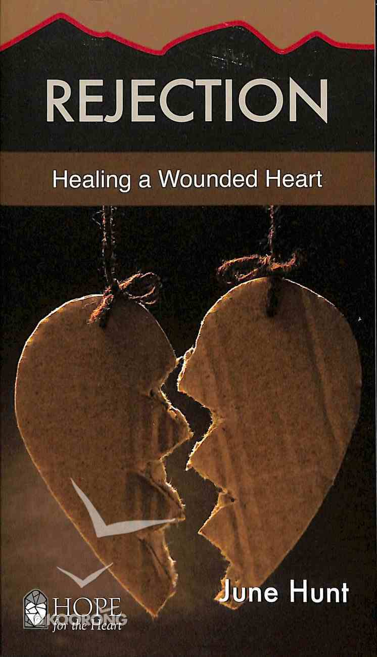 Rejection (Hope For The Heart Series) Paperback