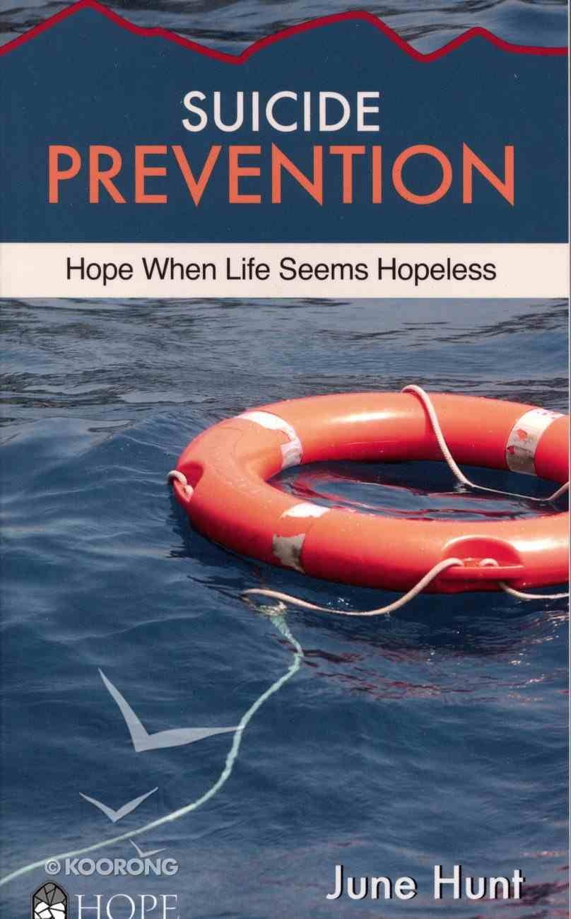 Suicide Prevention (Hope For The Heart Series) Paperback