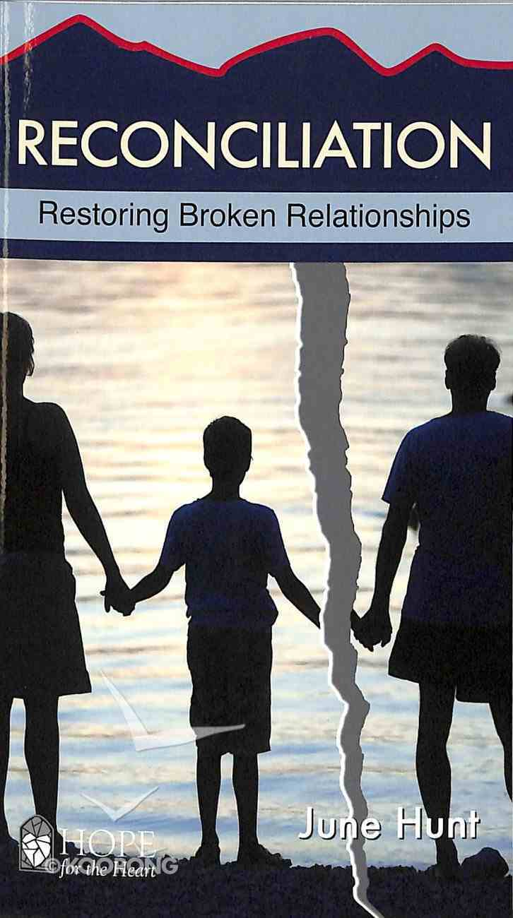 Reconciliation (Hope For The Heart Series) Booklet