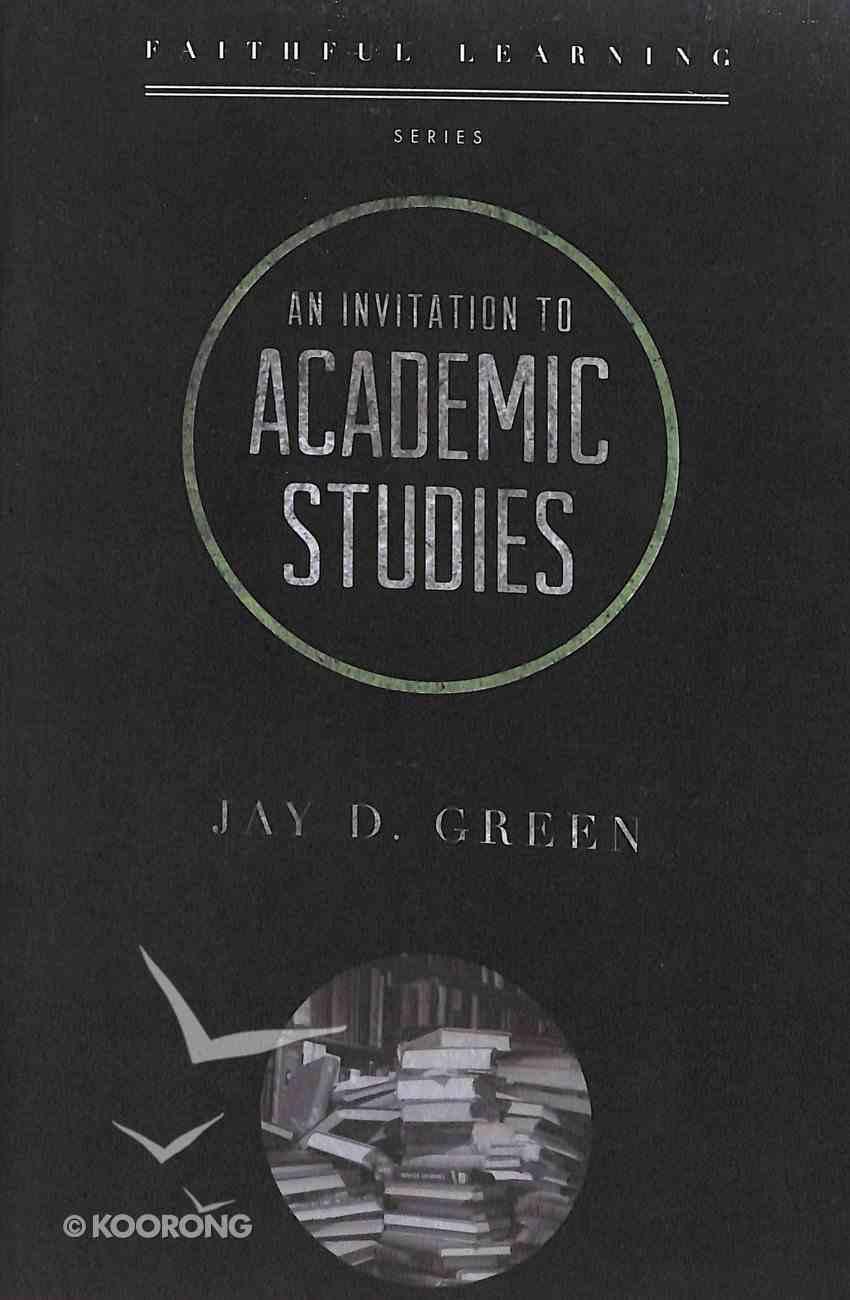 Academic Studies (Faithful Learning Series) Booklet