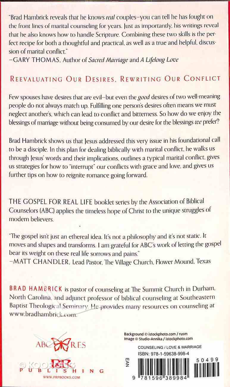 Romantic Conflict: Embracing Desires That Bless Not Bruise (Gospel For Real Life Counseling Booklets Series) Paperback
