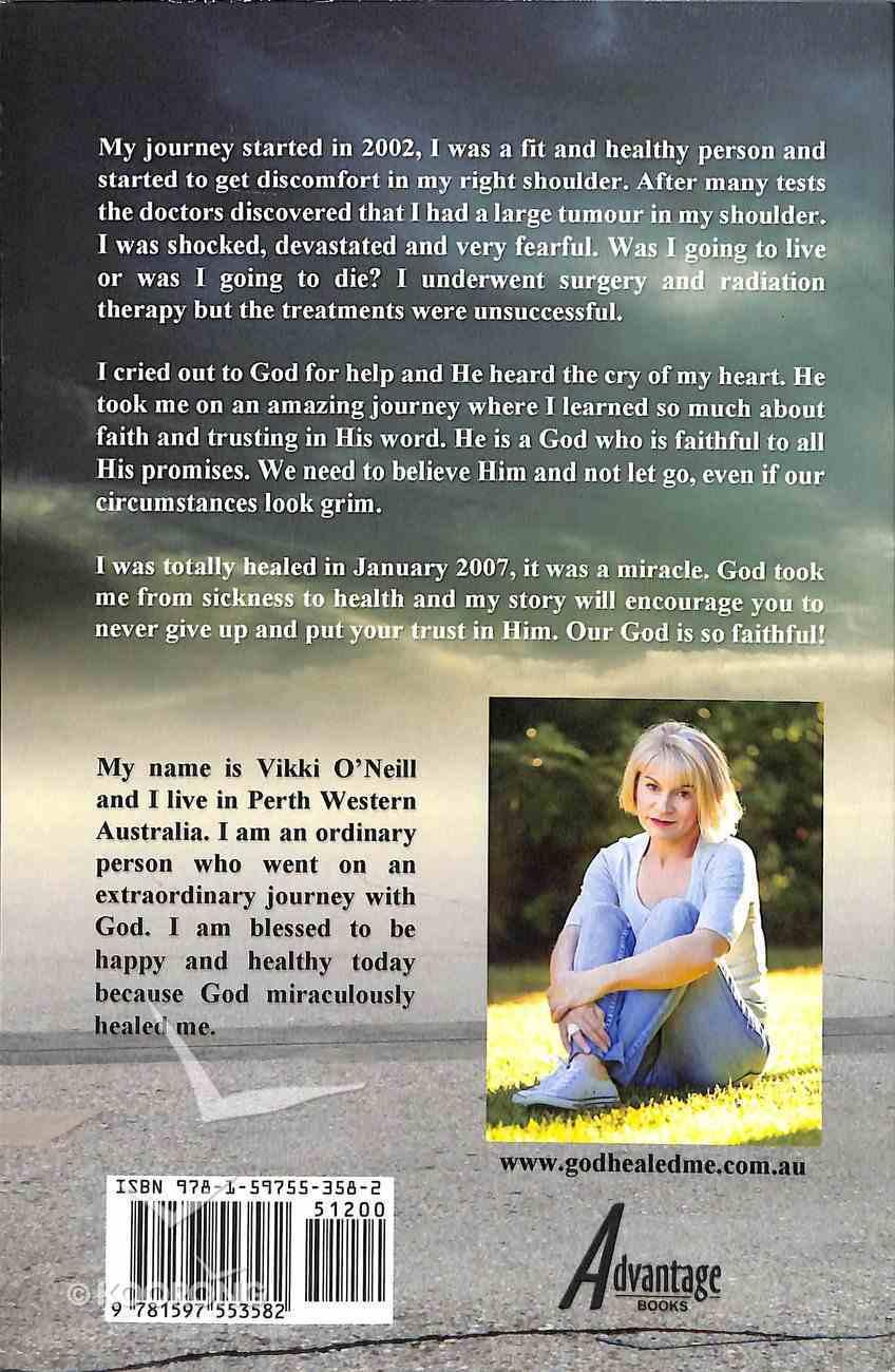 God Healed Me Paperback
