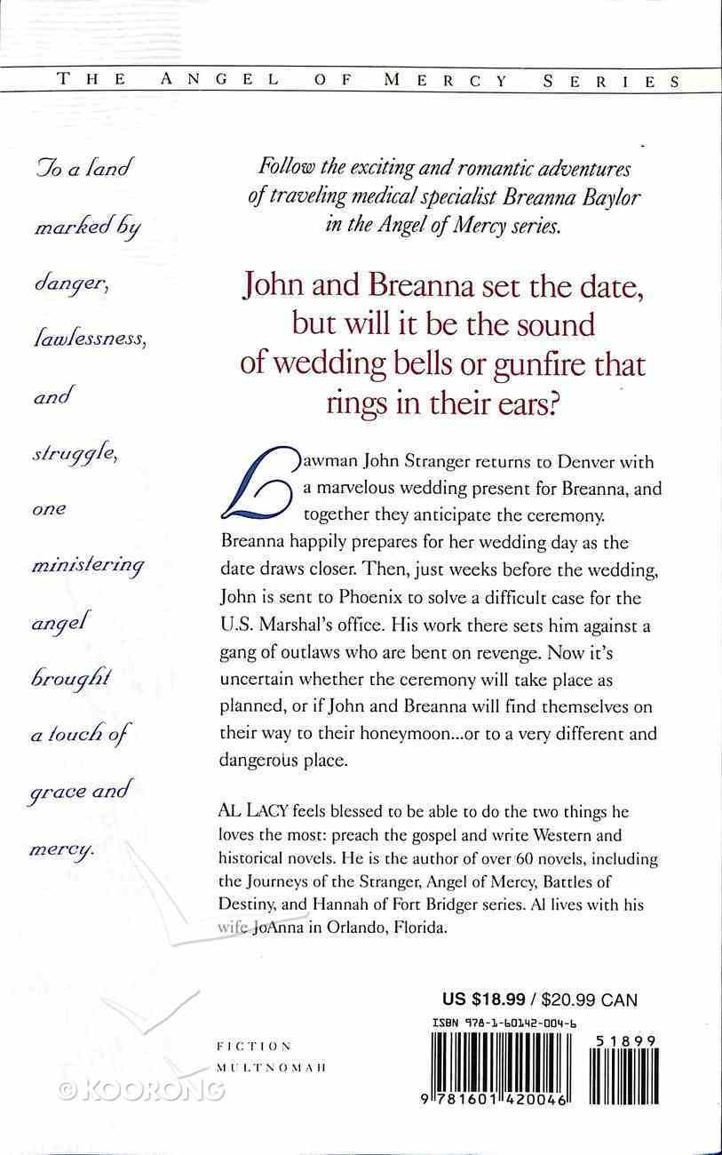 Whither Thou Goest (#06 in Angel Of Mercy Series) Paperback