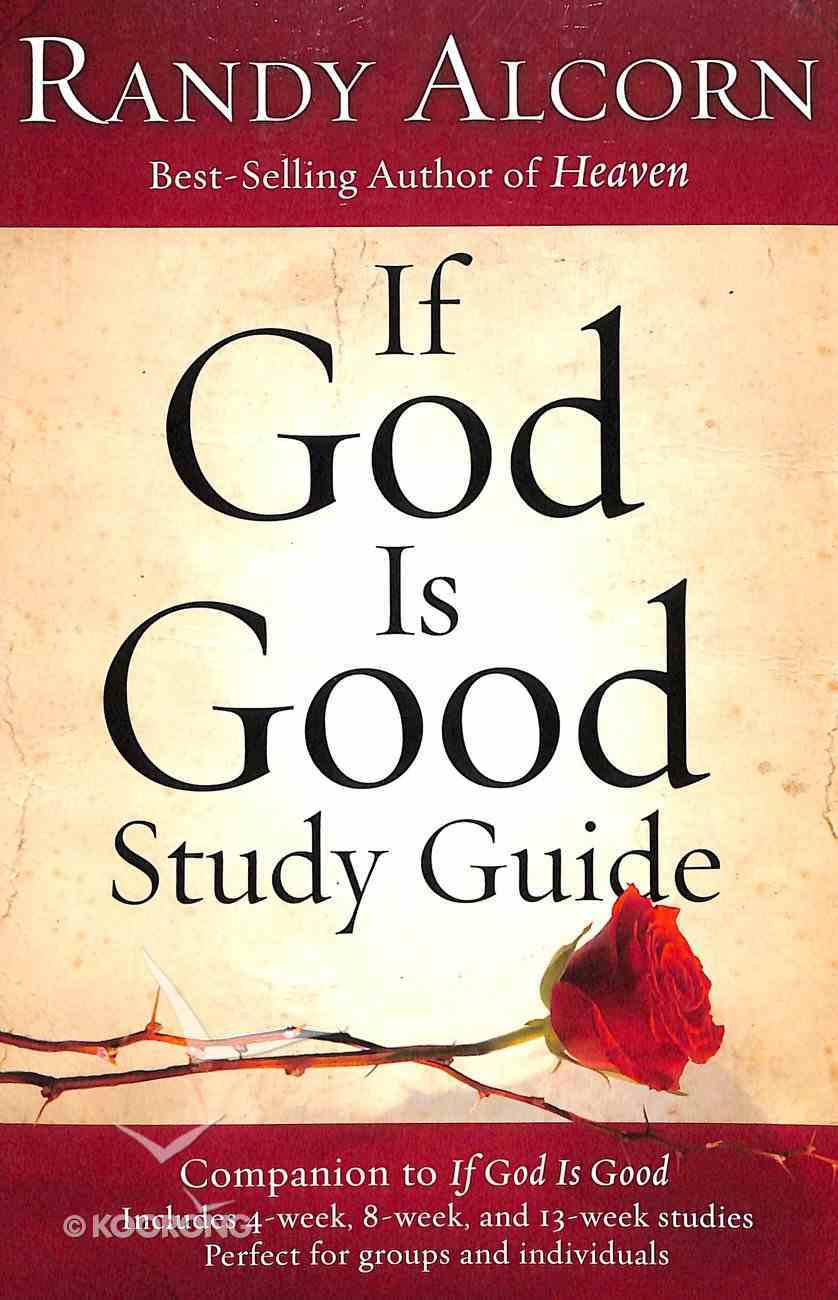 If God is Good (Study Guide) Paperback