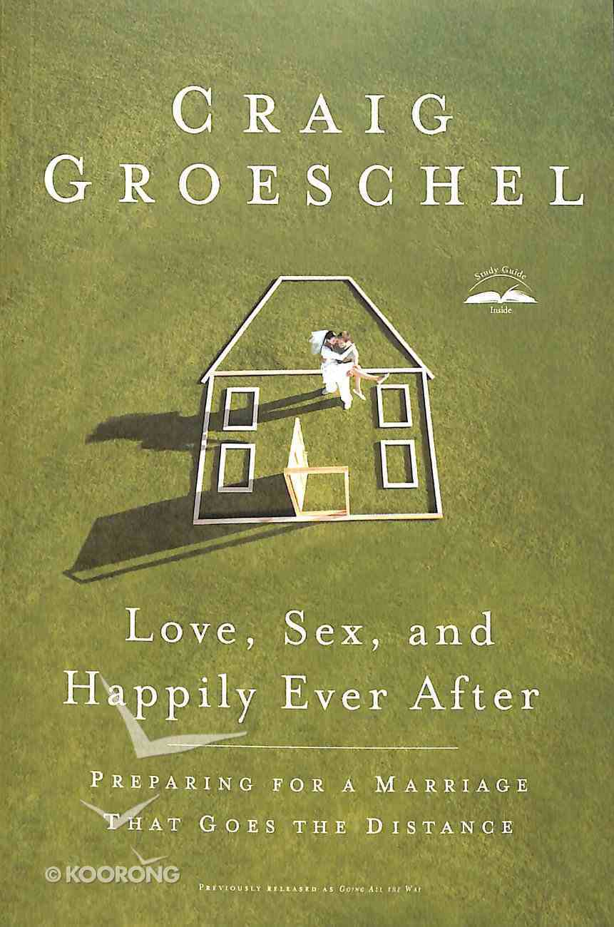 Love, Sex and Happily Ever After Paperback