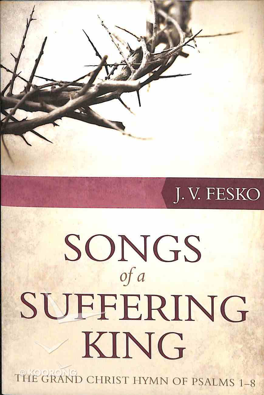 Songs of a Suffering King Paperback