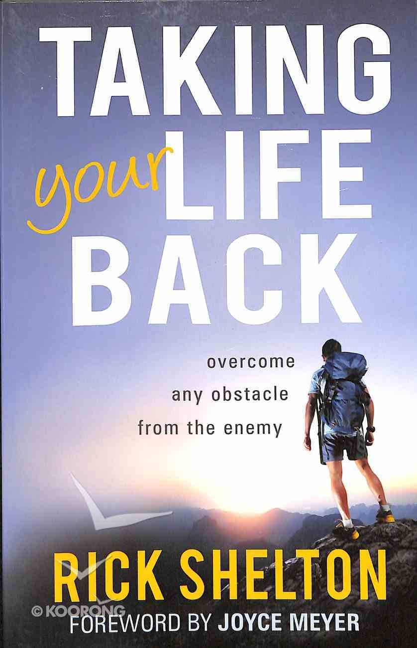 Taking Your Life Back Paperback