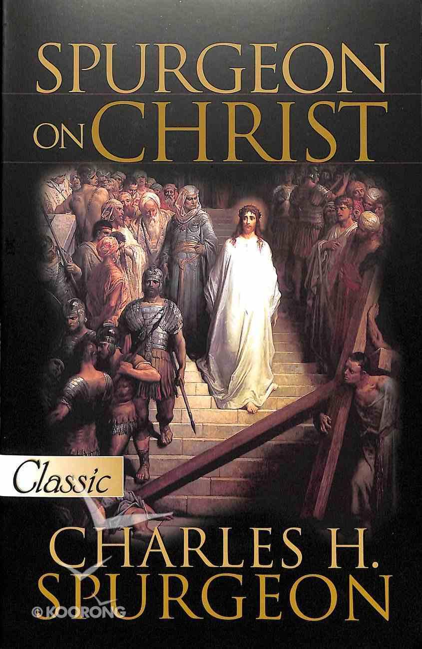 Pgc: Spurgeon on Christ Paperback