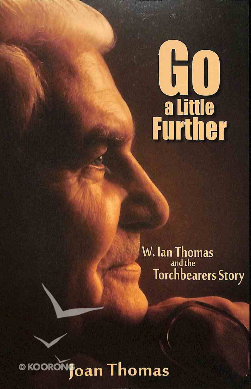 Go a Little Further Paperback