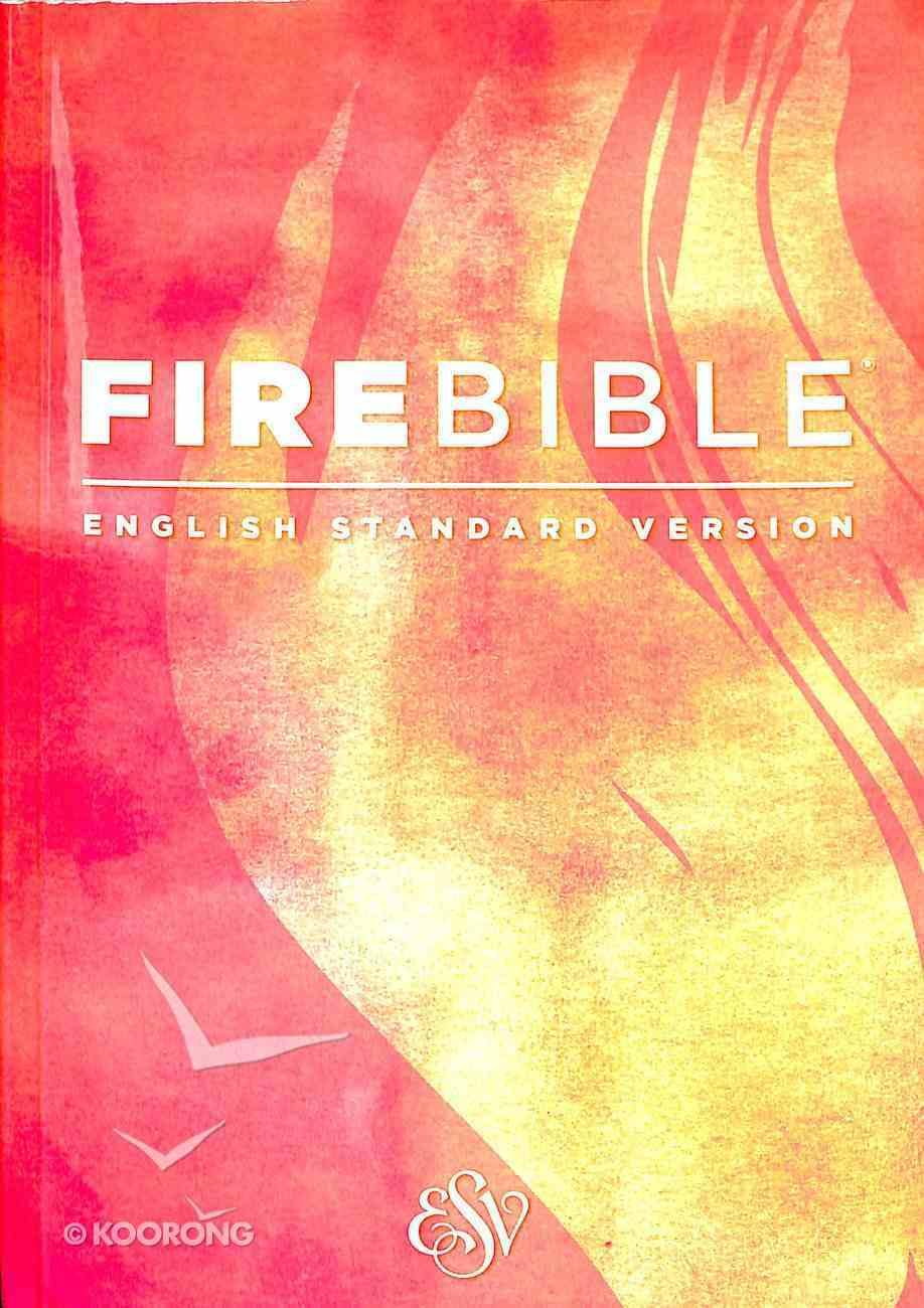 ESV Fire Study Bible Paperback
