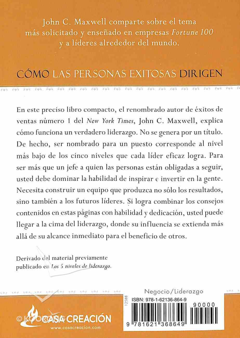 Como Las Personas Exitosas Dirigen (How Successful People Lead) Paperback