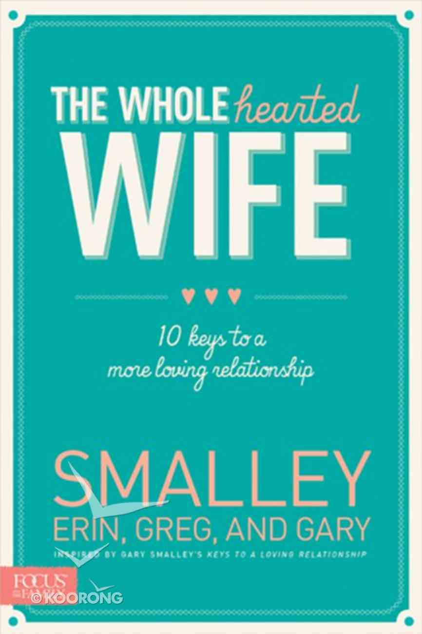 The Wholehearted Wife Paperback
