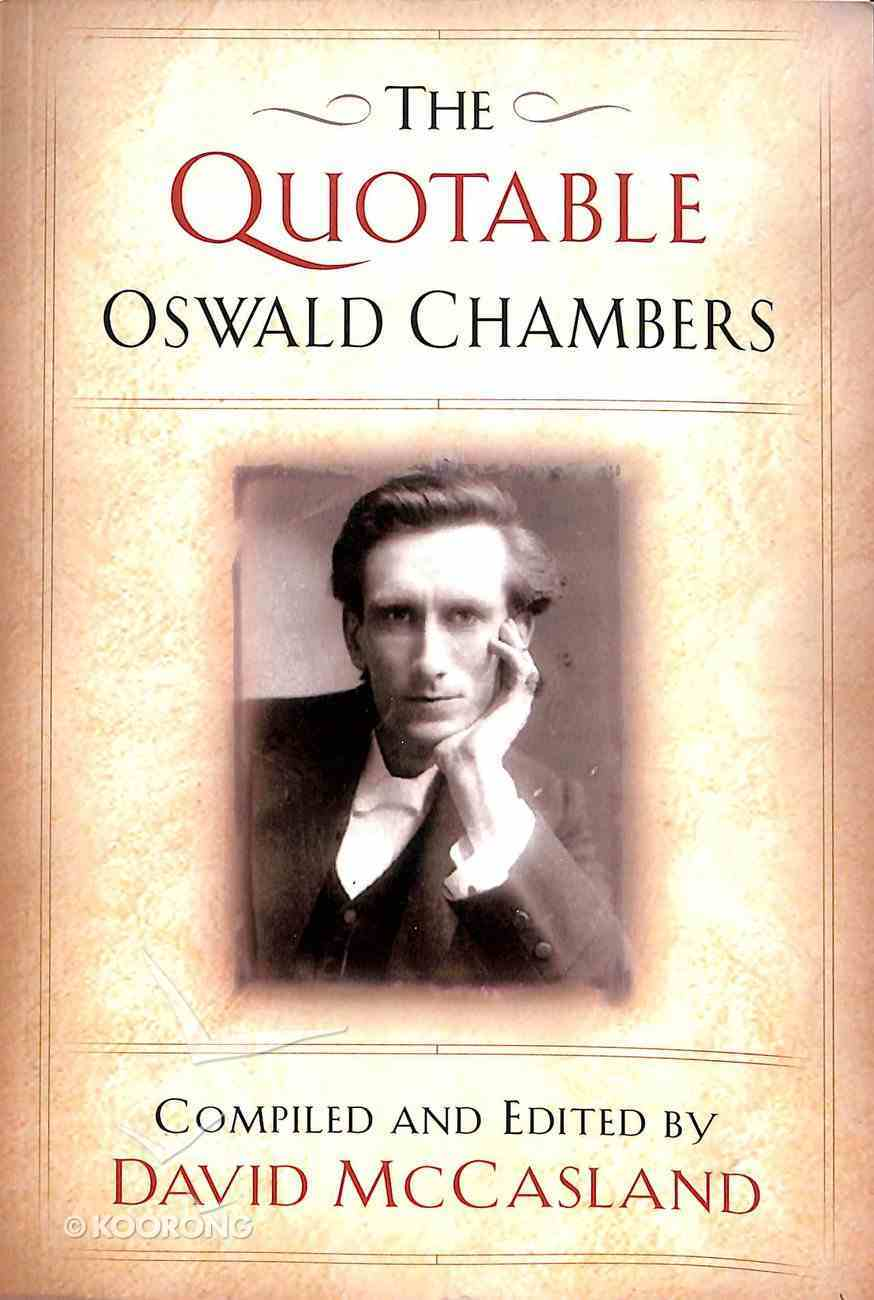 The Quotable Oswald Chambers Paperback