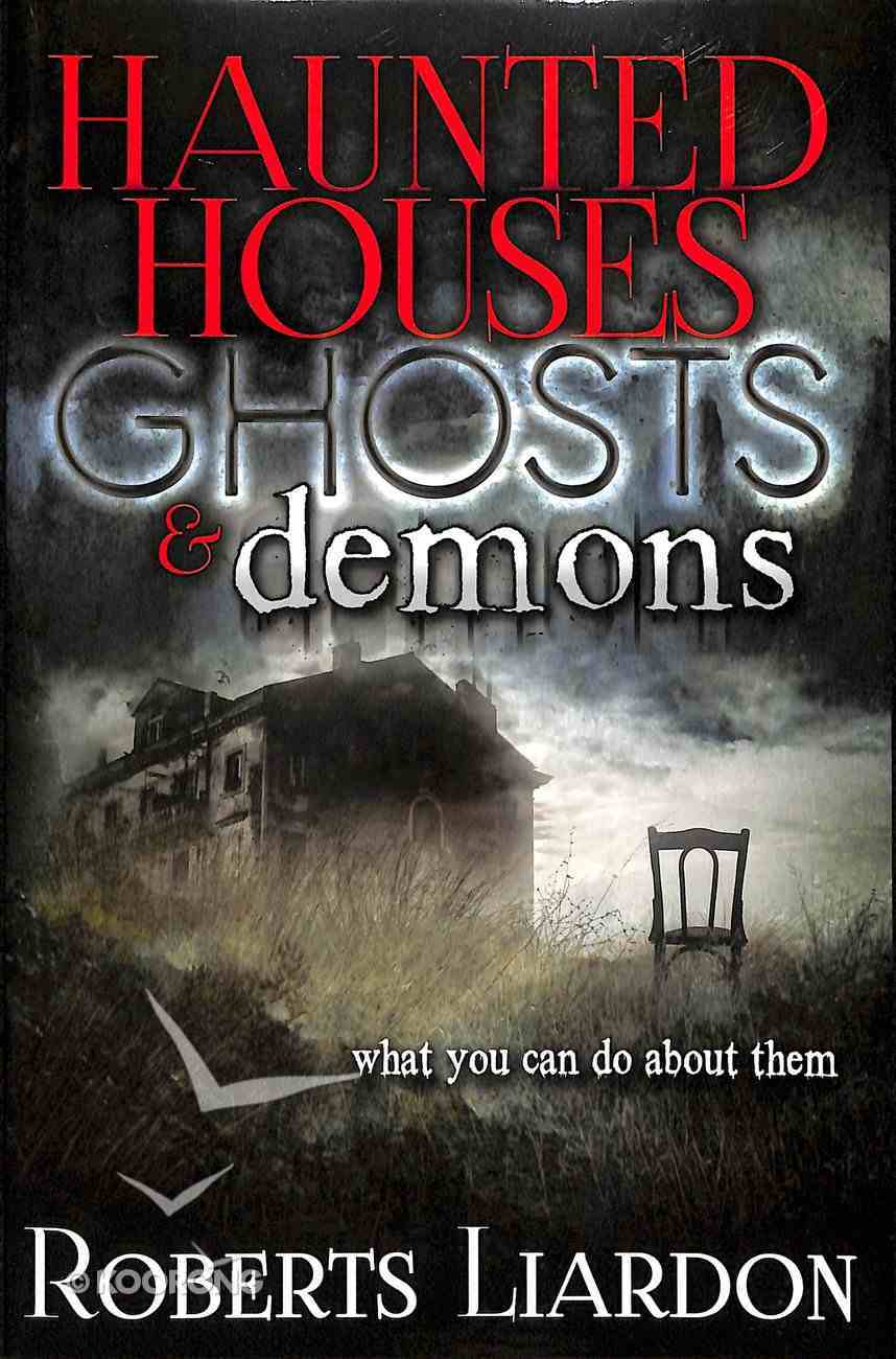 Haunted Houses, Ghosts & Demons Paperback