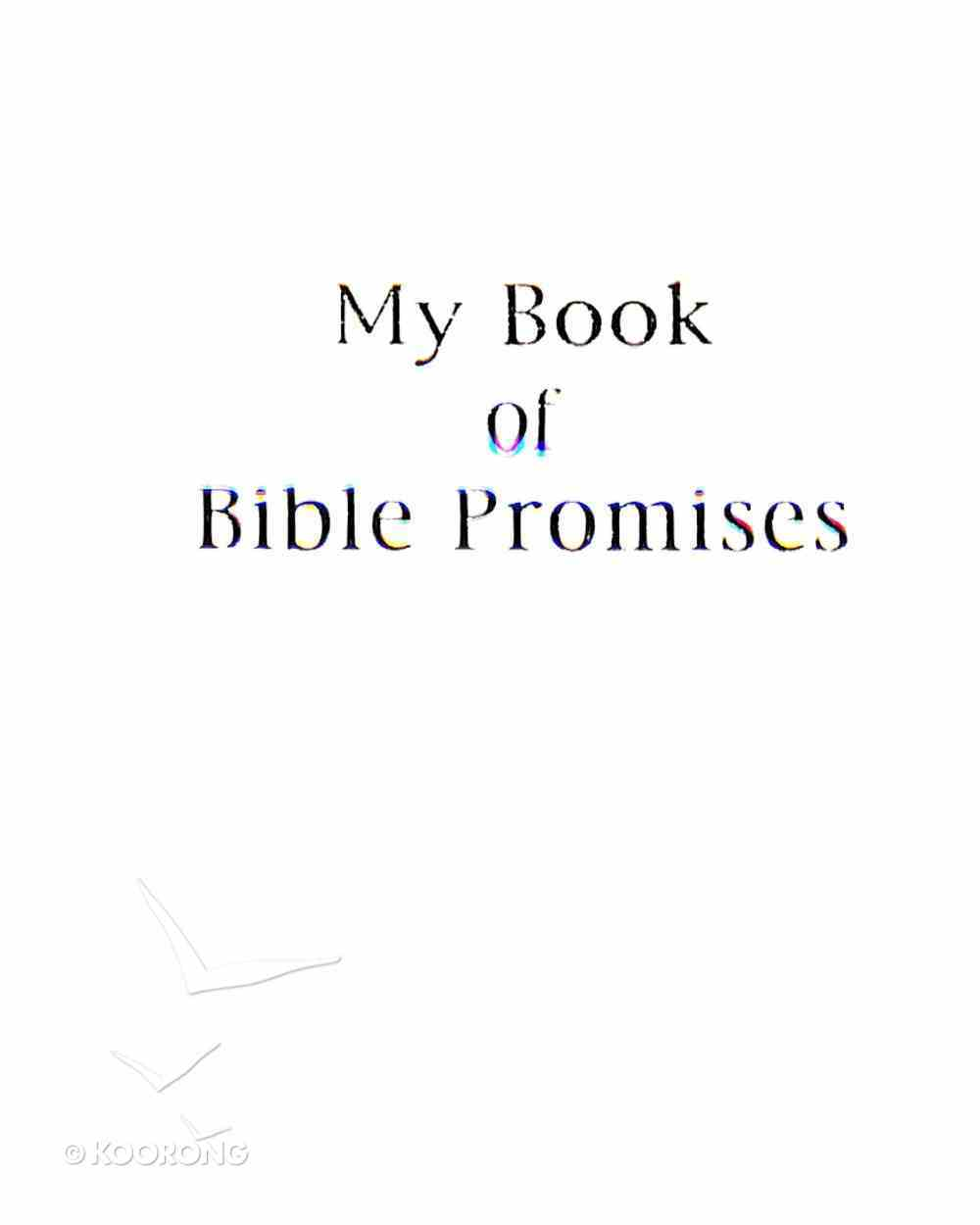 My Book of Bible Promises (White) Imitation Leather