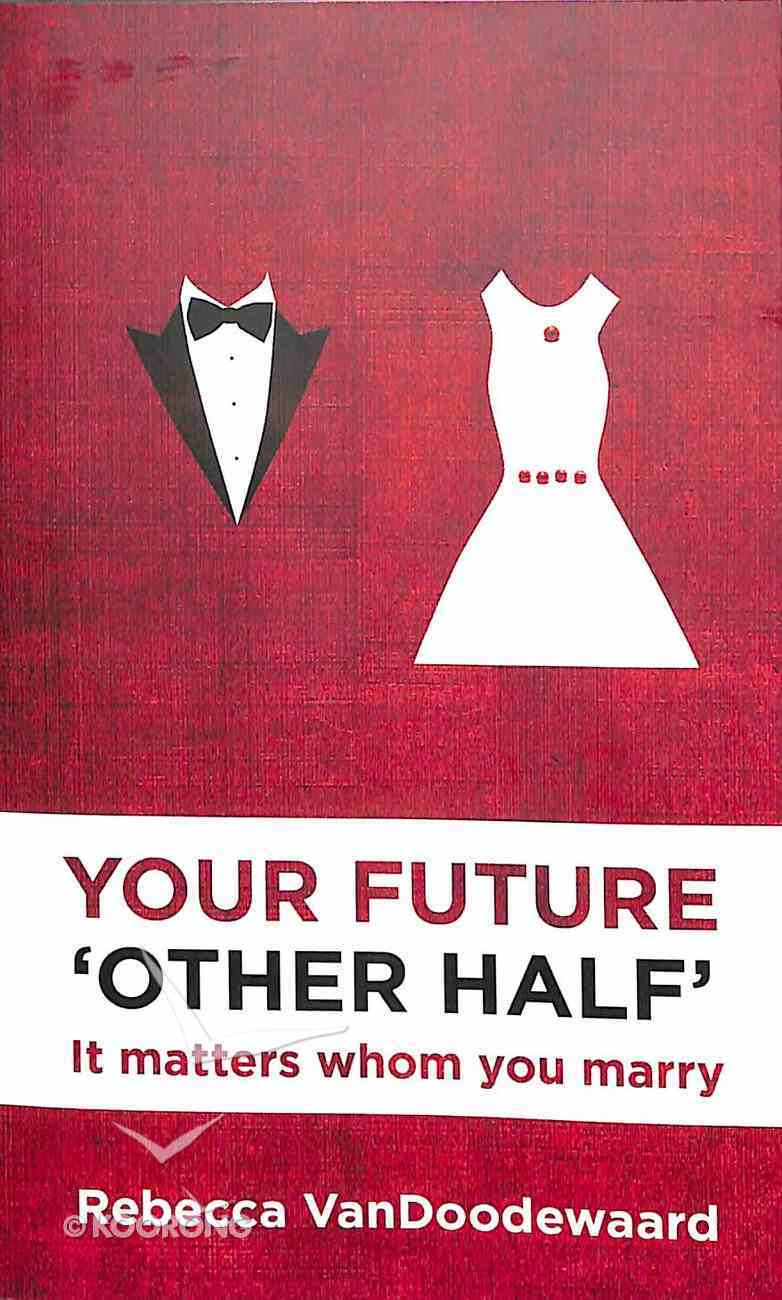 Your Future 'Other Half' Paperback
