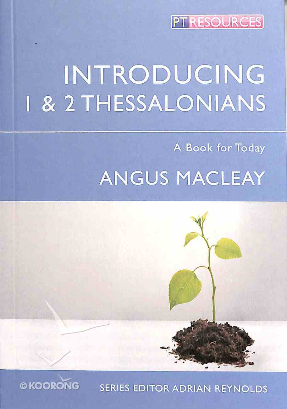 """Introducing 1 & 2 Thessalonians (Proclamation Trust's """"Preaching The Bible"""" Series) Paperback"""