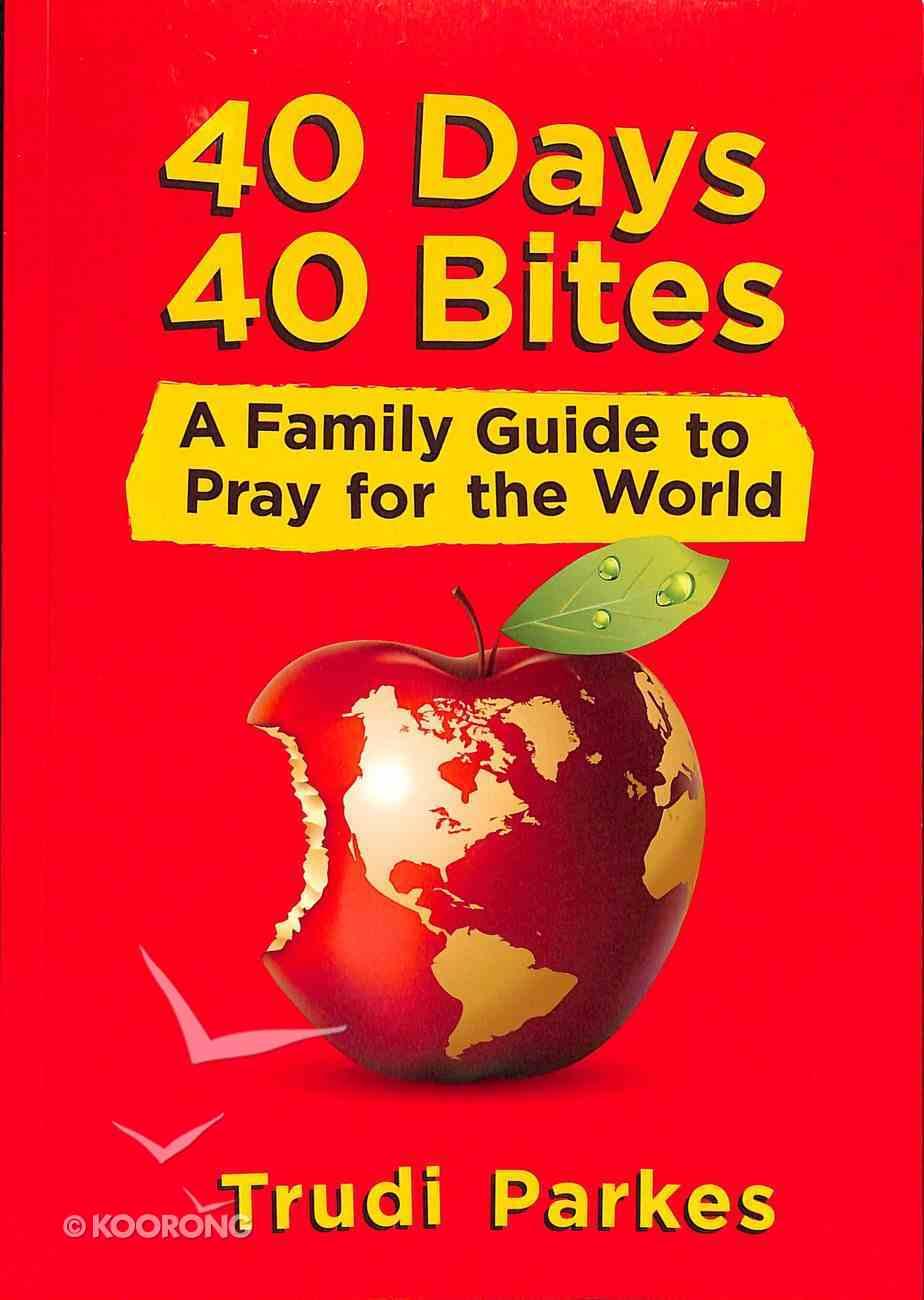 40 Days 40 Bites Paperback