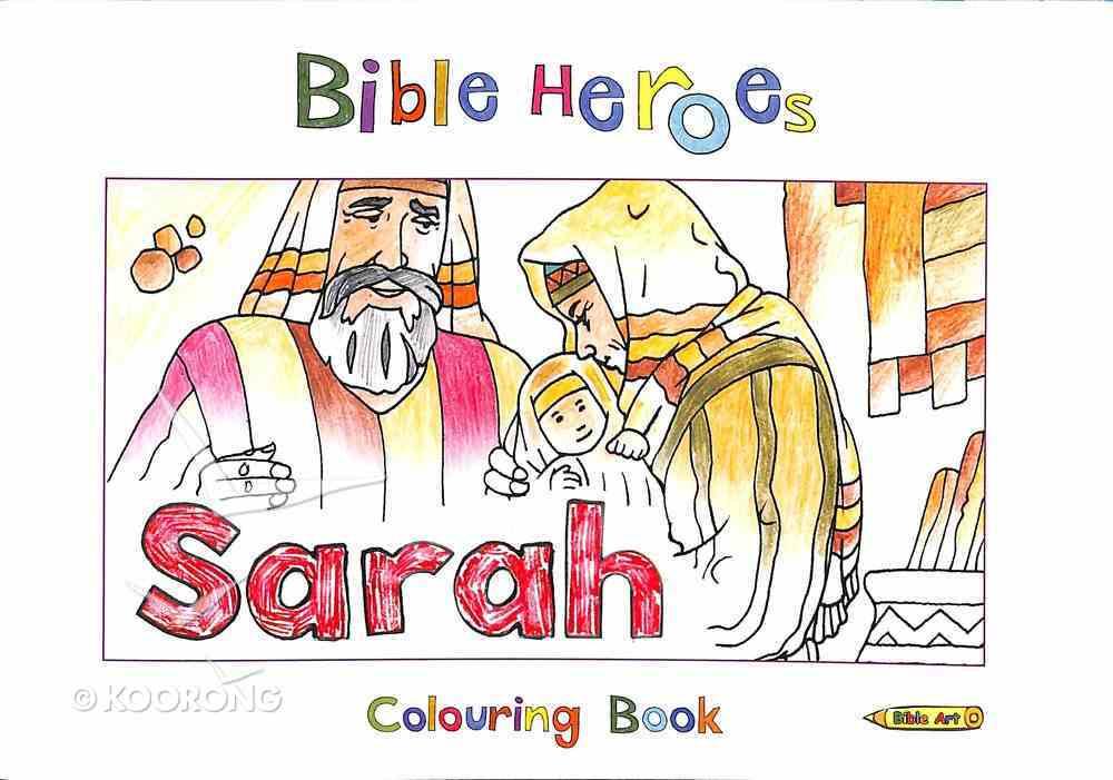 Sarah (Bible Heroes Coloring Book Series) Paperback