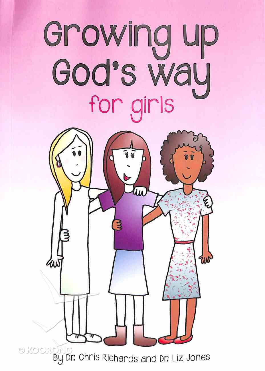 Growing Up God's Way For Girls Paperback