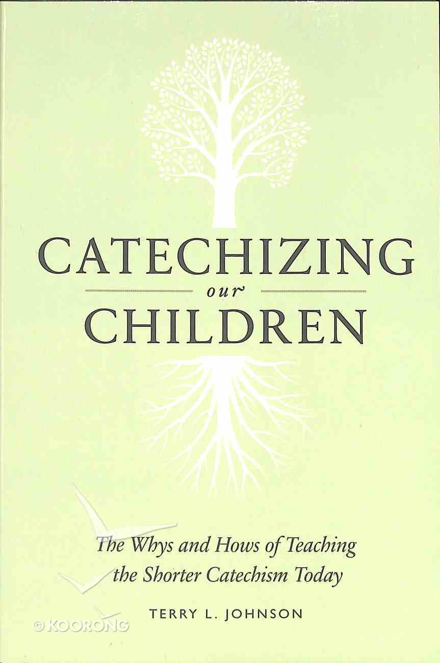 Catechizing Our Children Paperback