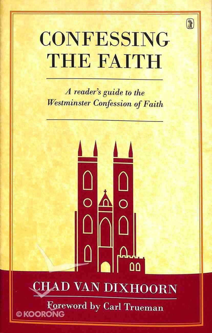 Confessing the Faith Hardback