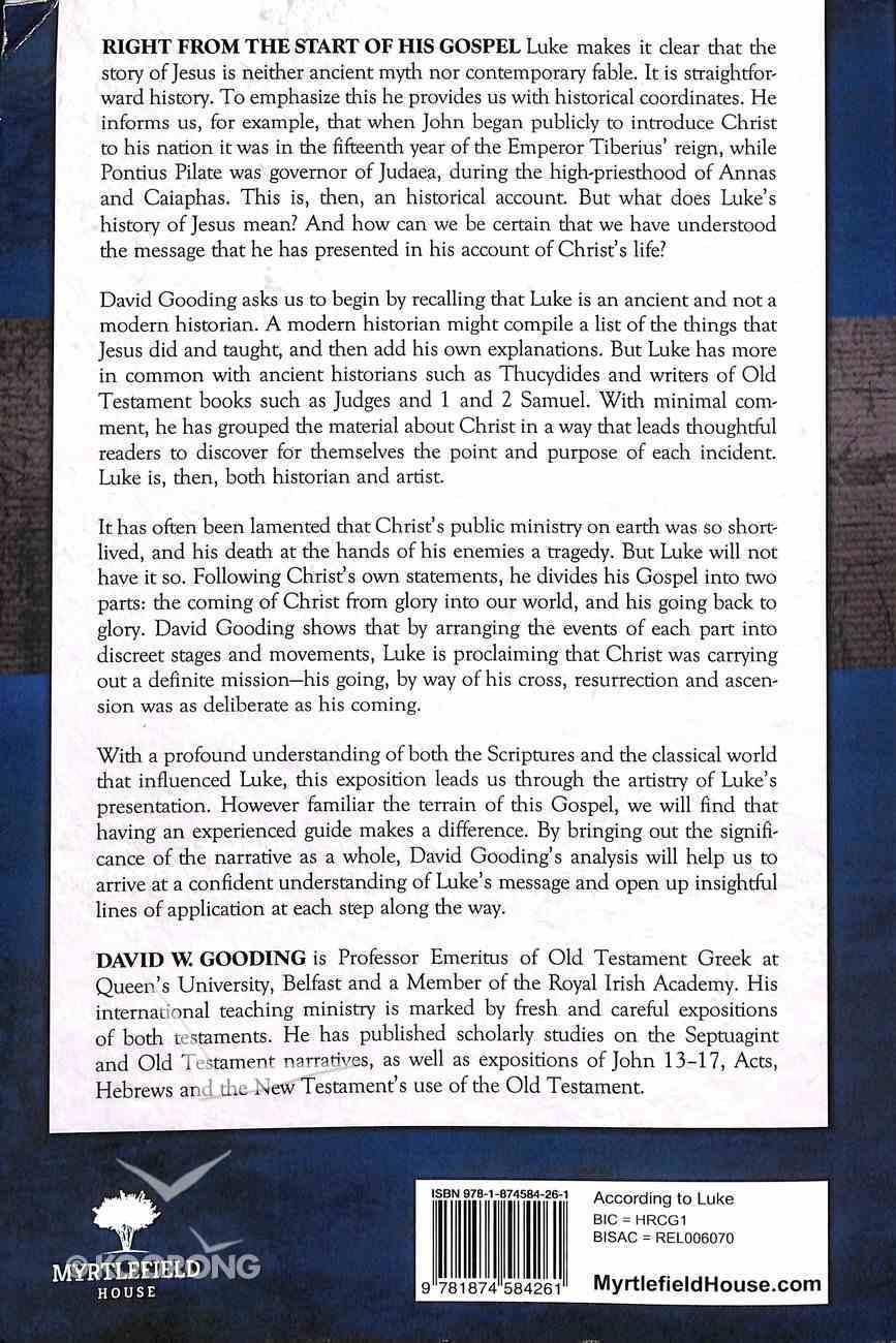 According to Luke: The Third Gospel's Ordered Historical Narrative Paperback