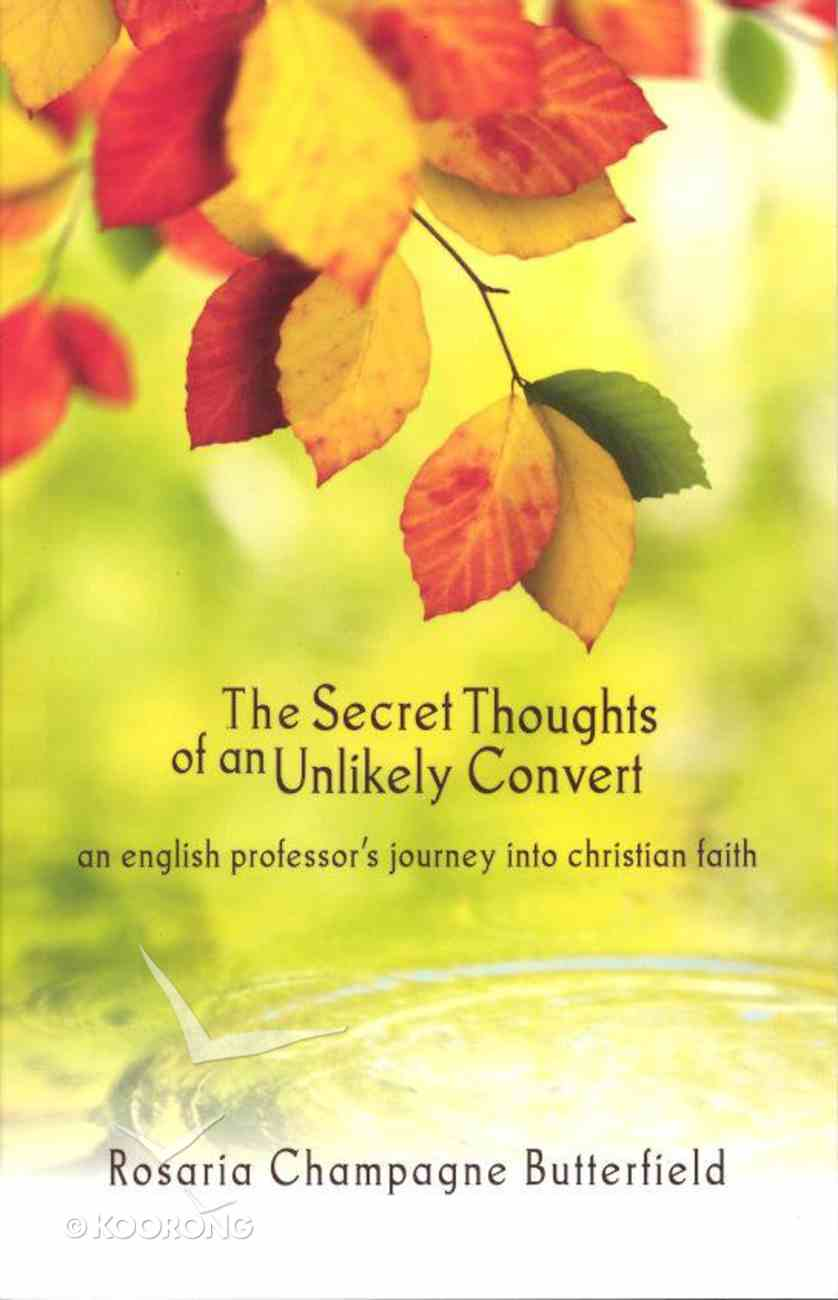 The Secret Thoughts of An Unlikely Convert Paperback