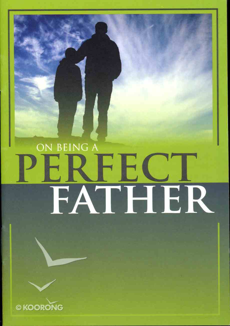 On Being a Perfect Father Booklet