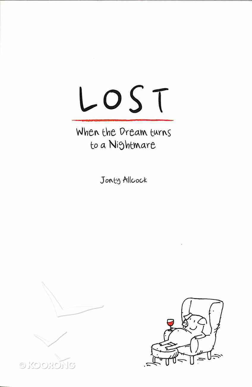 Lost: When the Dream Turns to a Nightmare Paperback