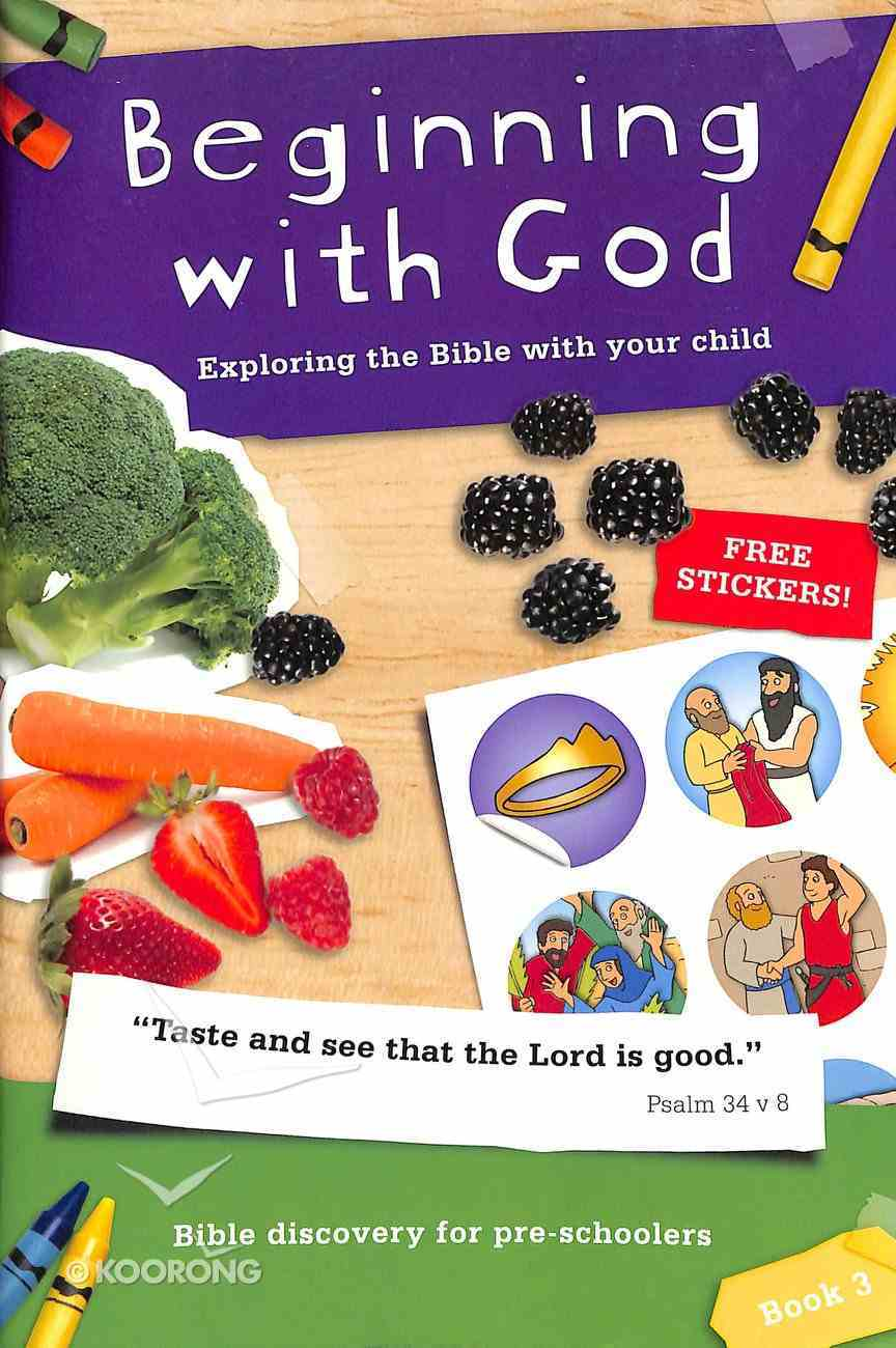 Beginning With God Book 3 (For Preschoolers) Paperback