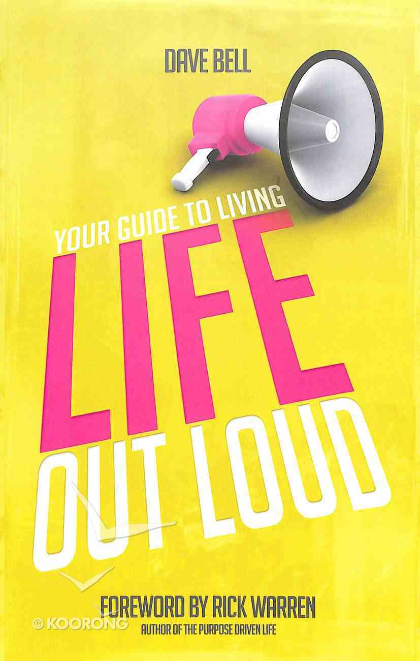 Your Guide to Living Life Out Loud Paperback