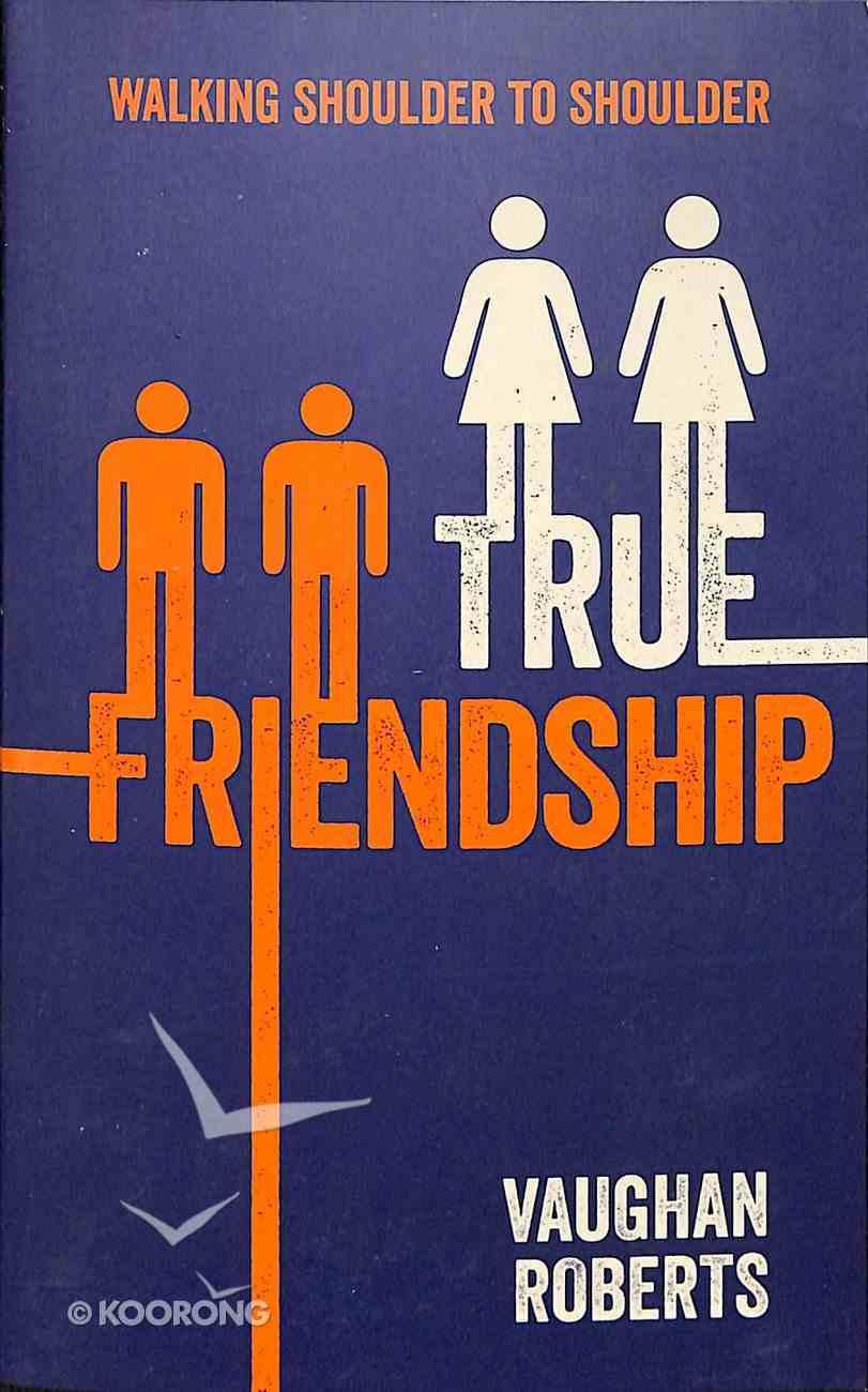 True Friendship: Walking Shoulder to Shoulder Booklet